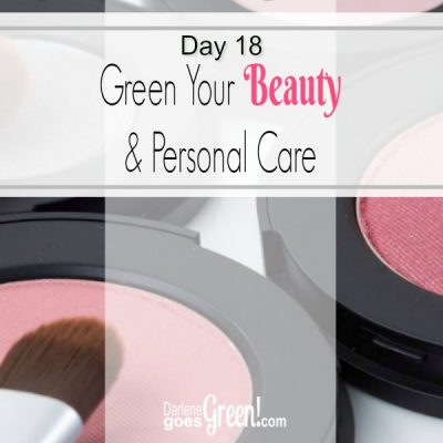 Go Green Green Your Beauty and Personal Care