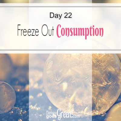 Go Green Freeze Out Consumption
