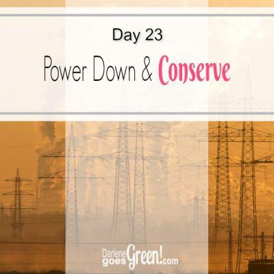 Go Green Conserve Energy Power
