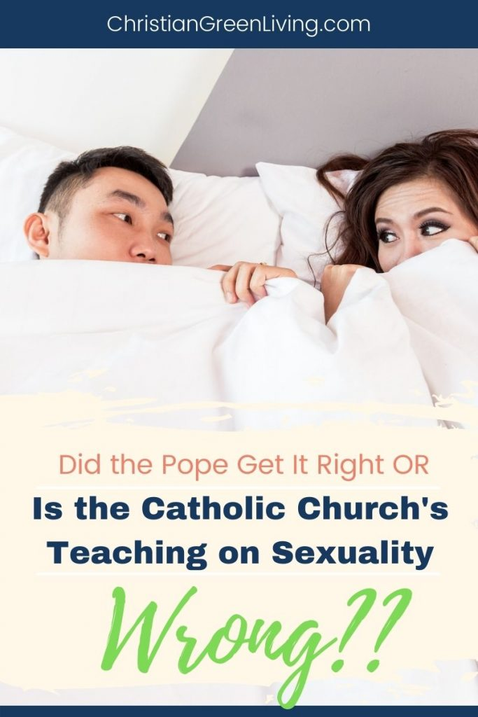 Is the Catholic Church Right About Sexuality?